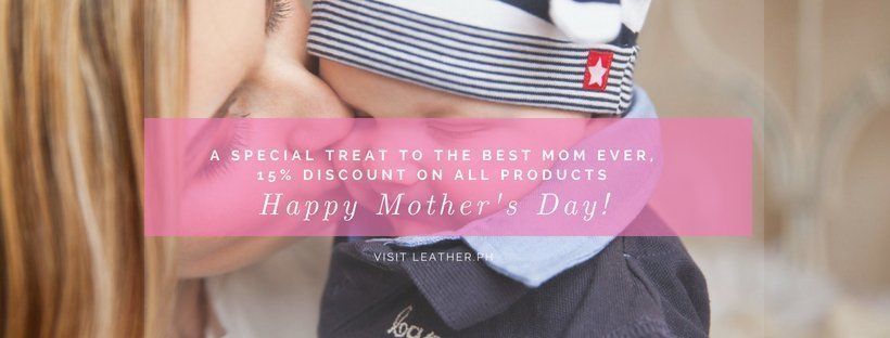 Mother's Day 2018 Discount 15% Off on all items